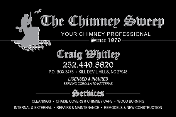 The Chimney Sweep Craig Whitley in the Outer Banks