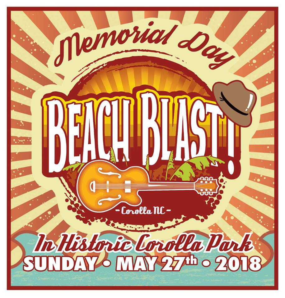 Corolla Beach Blast 2018 Memorial Weekend